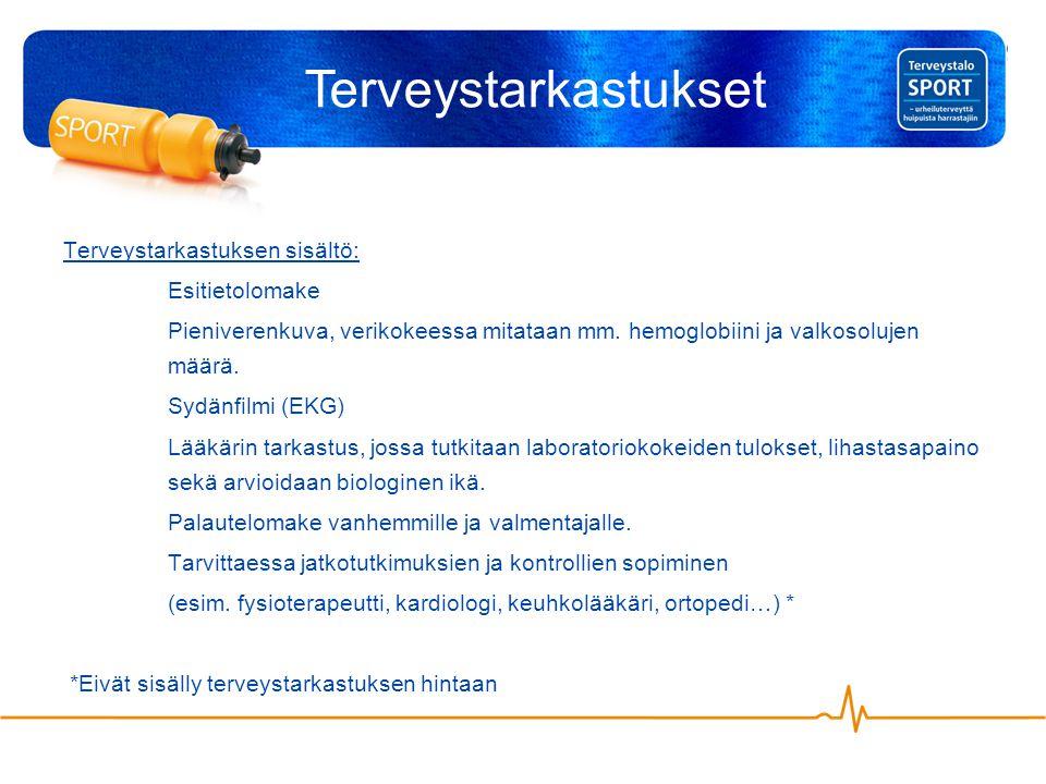 Terveystarkastuksen sisältö: Esitietolomake Pieniverenkuva, verikokeessa mitataan mm.