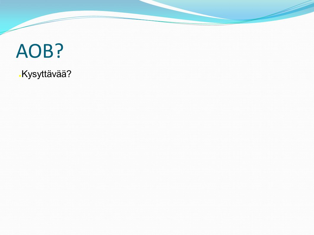 AOB ● Kysyttävää