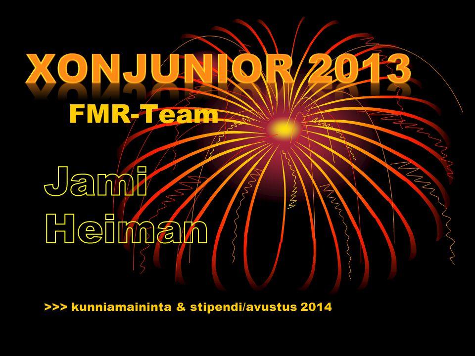 FMR-Team >>> kunniamaininta & stipendi/avustus 2014