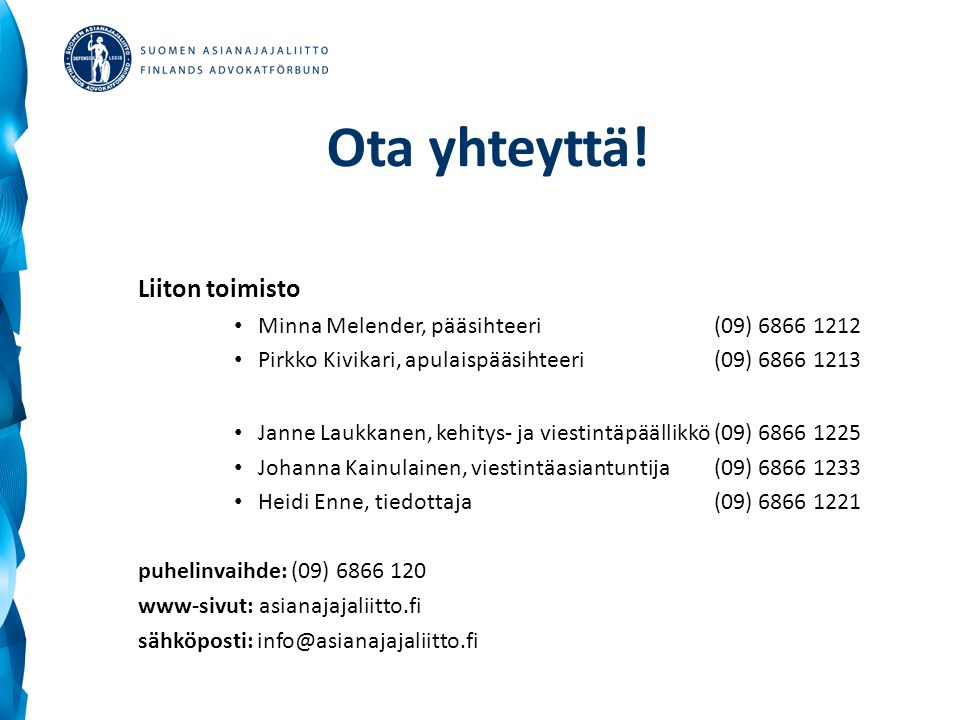 Ota yhteyttä.