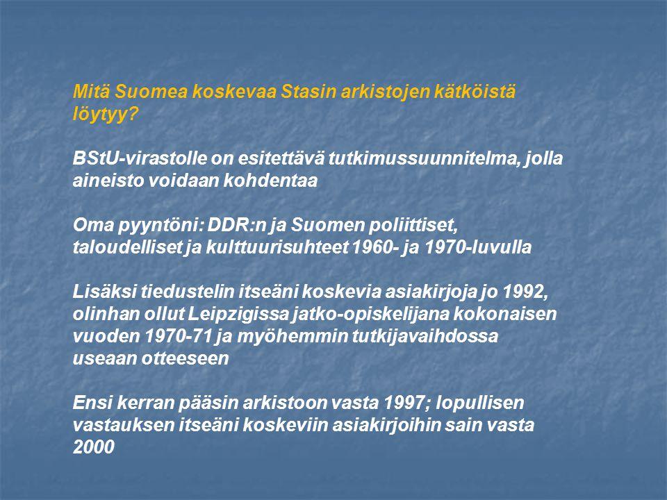 Mitä Suomea koskevaa Stasin arkistojen kätköistä löytyy.