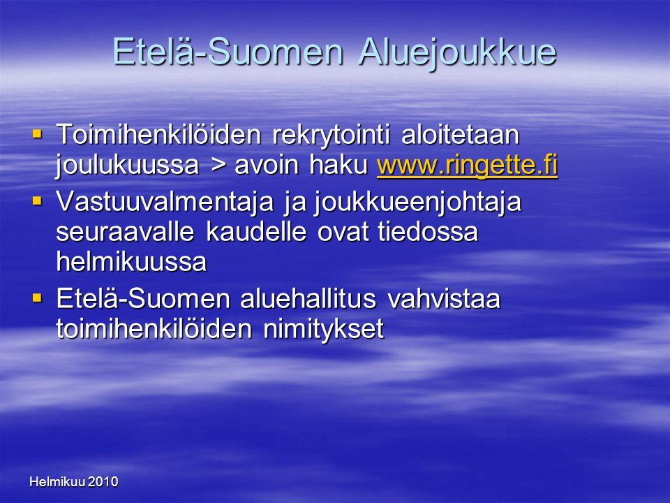 Helmikuu 2010 Etelä-Suomen Aluejoukkue  Toimihenkilöiden rekrytointi aloitetaan joulukuussa > avoin haku www.ringette.fi www.ringette.fi  Vastuuvalmentaja ja joukkueenjohtaja seuraavalle kaudelle ovat tiedossa helmikuussa  Etelä-Suomen aluehallitus vahvistaa toimihenkilöiden nimitykset