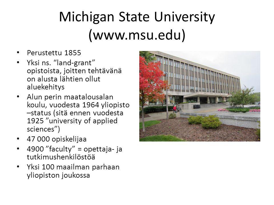 Michigan State University (www.msu.edu) • Perustettu 1855 • Yksi ns.