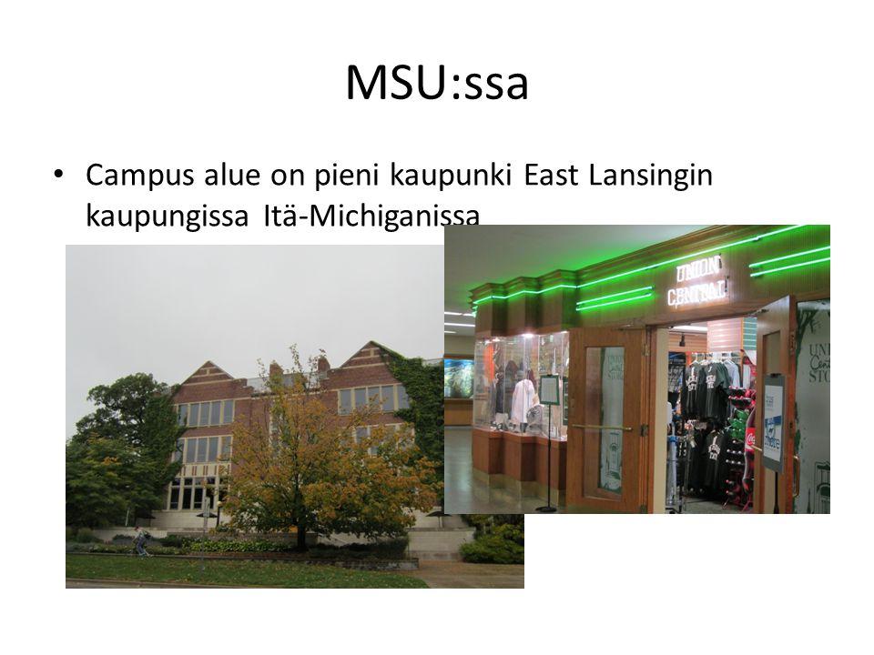 MSU:ssa • Campus alue on pieni kaupunki East Lansingin kaupungissa Itä-Michiganissa