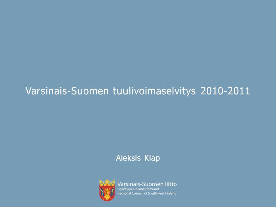 Varsinais-Suomen tuulivoimaselvitys 2010-2011 Aleksis Klap