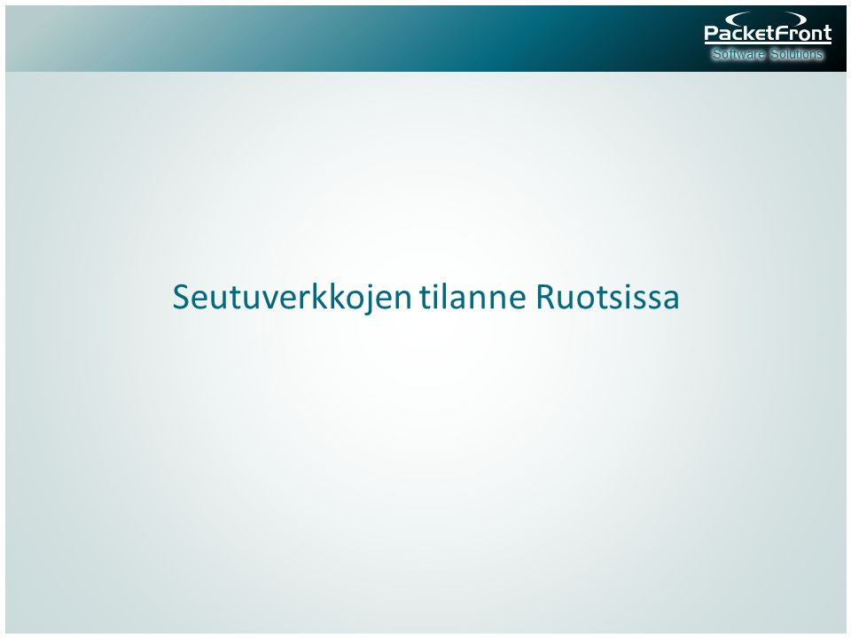 Seutuverkkojen tilanne Ruotsissa