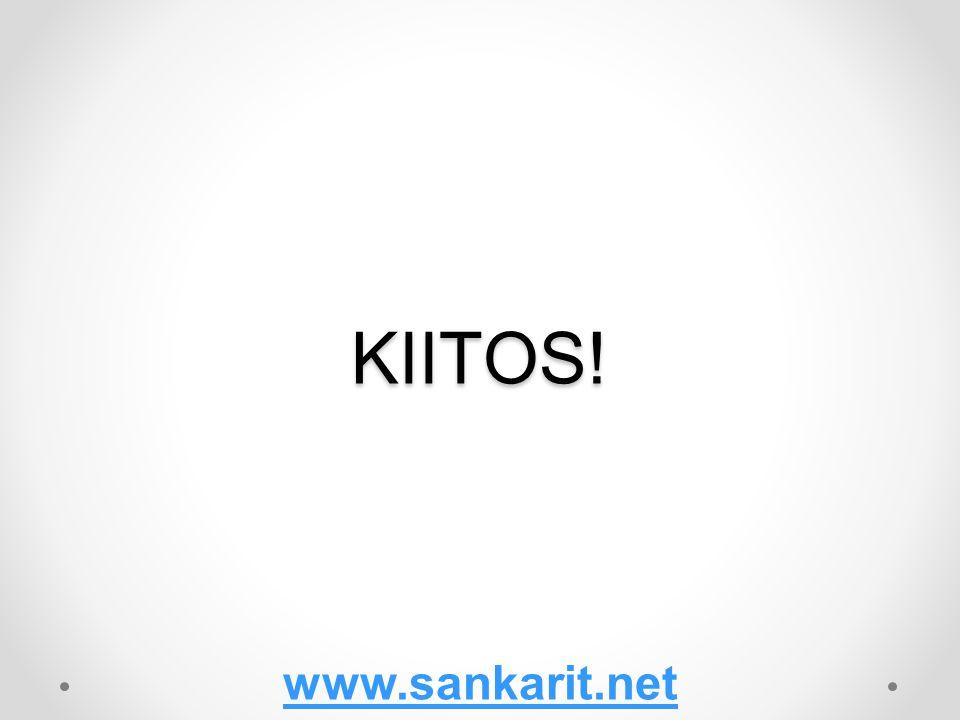 KIITOS! www.sankarit.net