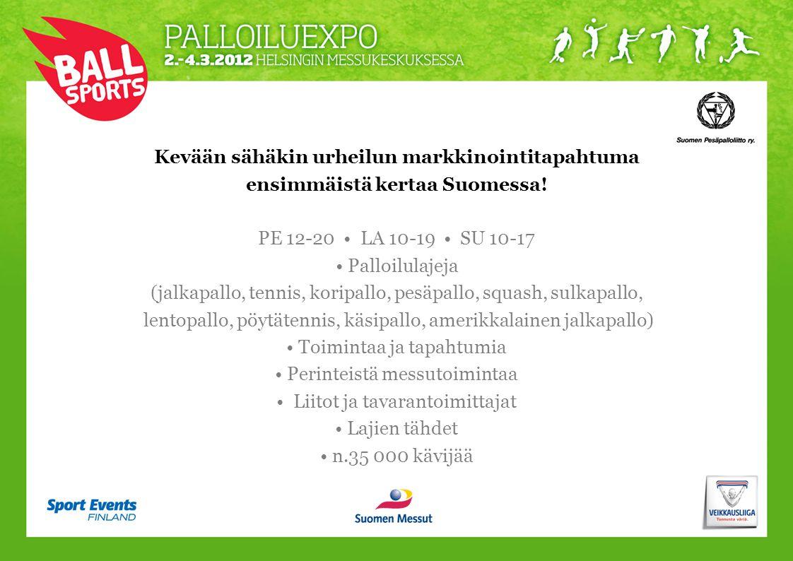 Kevään sähäkin urheilun markkinointitapahtuma ensimmäistä kertaa Suomessa.