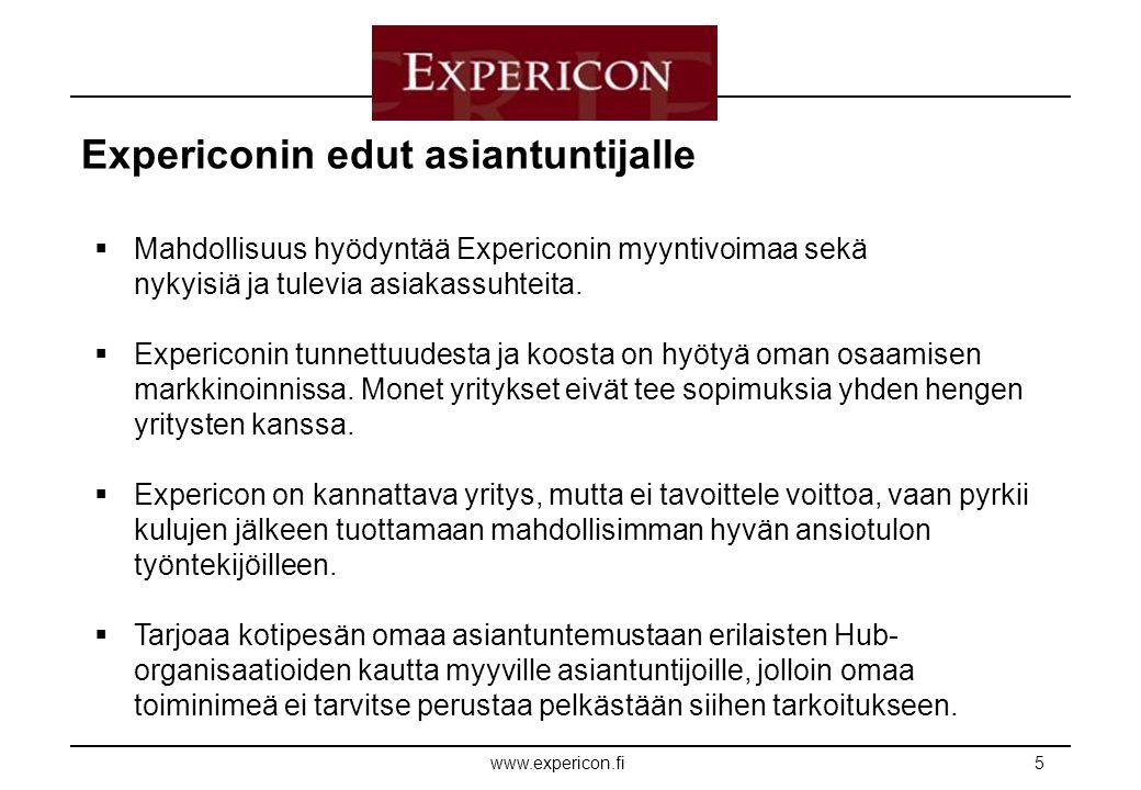E XPERICON www.expericon.fi5 Expericonin edut asiantuntijalle  Mahdollisuus hyödyntää Expericonin myyntivoimaa sekä nykyisiä ja tulevia asiakassuhteita.