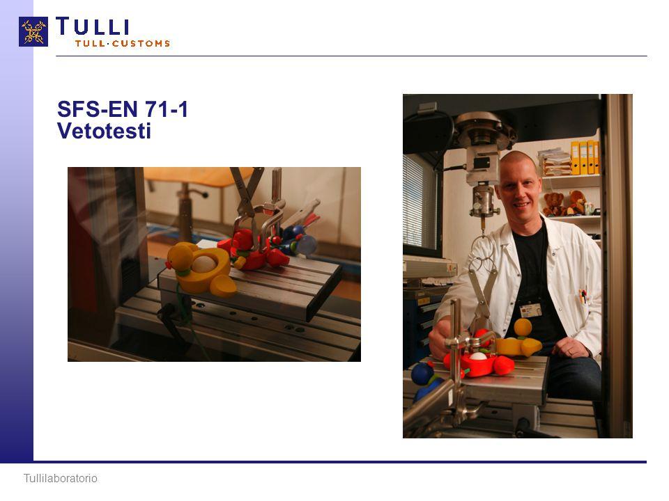 SFS-EN 71-1 Vetotesti Tullilaboratorio