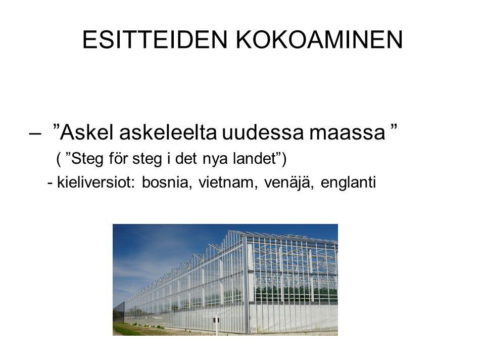 ESITTEIDEN KOKOAMINEN – Askel askeleelta uudessa maassa ( Steg för steg i det nya landet ) - kieliversiot: bosnia, vietnam, venäjä, englanti