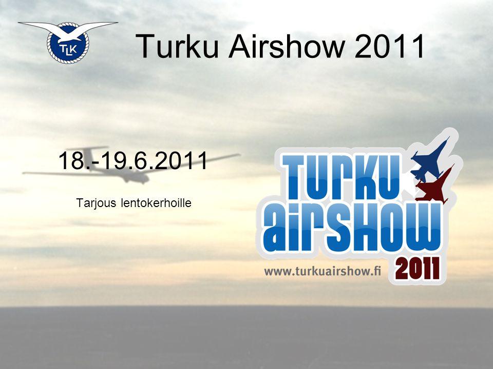 Turku Airshow 2011 18.-19.6.2011 Tarjous lentokerhoille