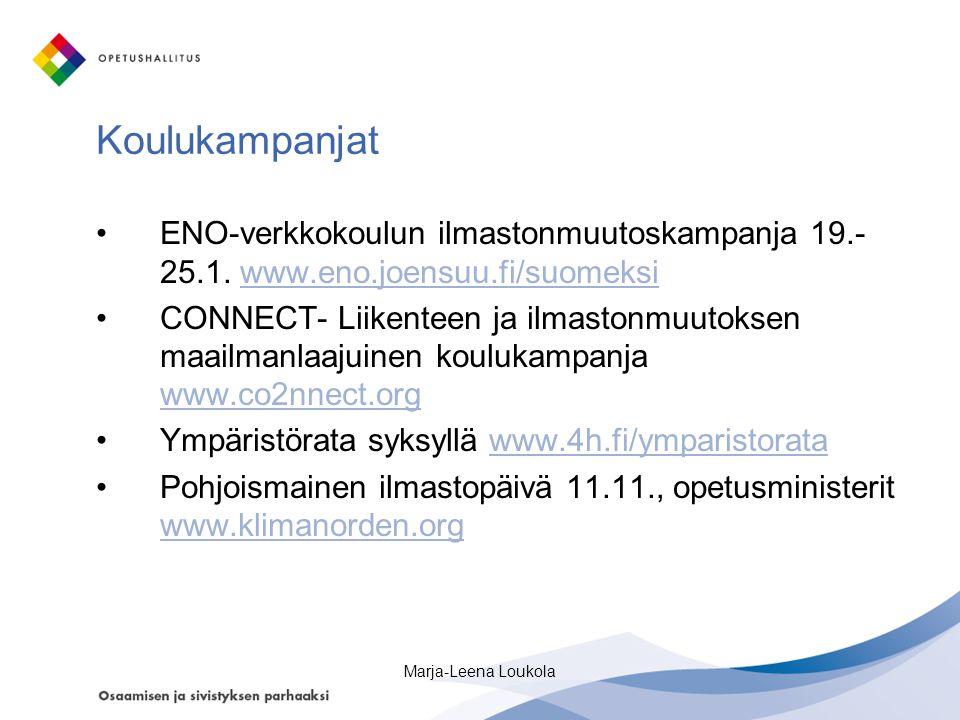Koulukampanjat •ENO-verkkokoulun ilmastonmuutoskampanja 19.- 25.1.
