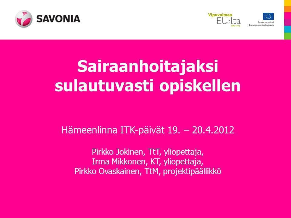 Sairaanhoitajaksi sulautuvasti opiskellen Hämeenlinna ITK-päivät 19.