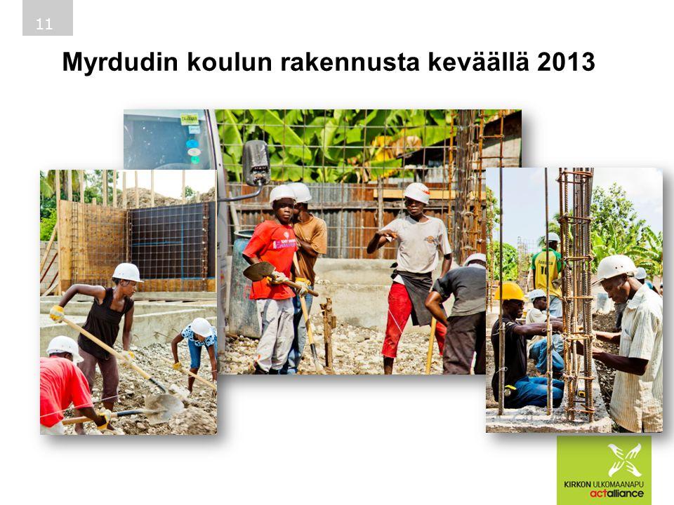 Myrdudin koulun rakennusta keväällä 2013 11