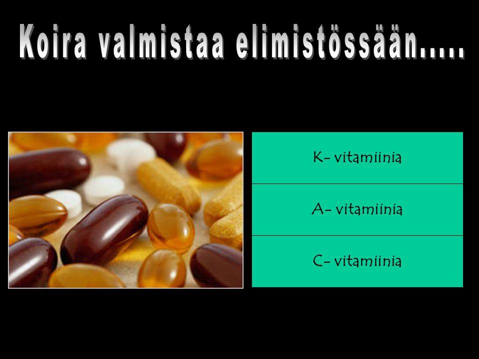 C- vitamiinia A- vitamiinia K- vitamiinia
