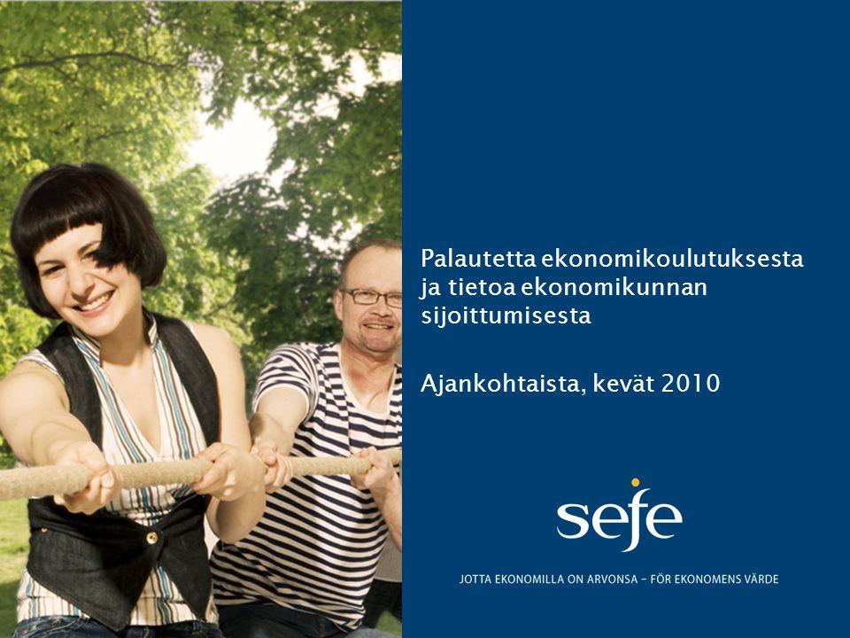 Palautetta ekonomikoulutuksesta ja tietoa ekonomikunnan sijoittumisesta Ajankohtaista, kevät 2010