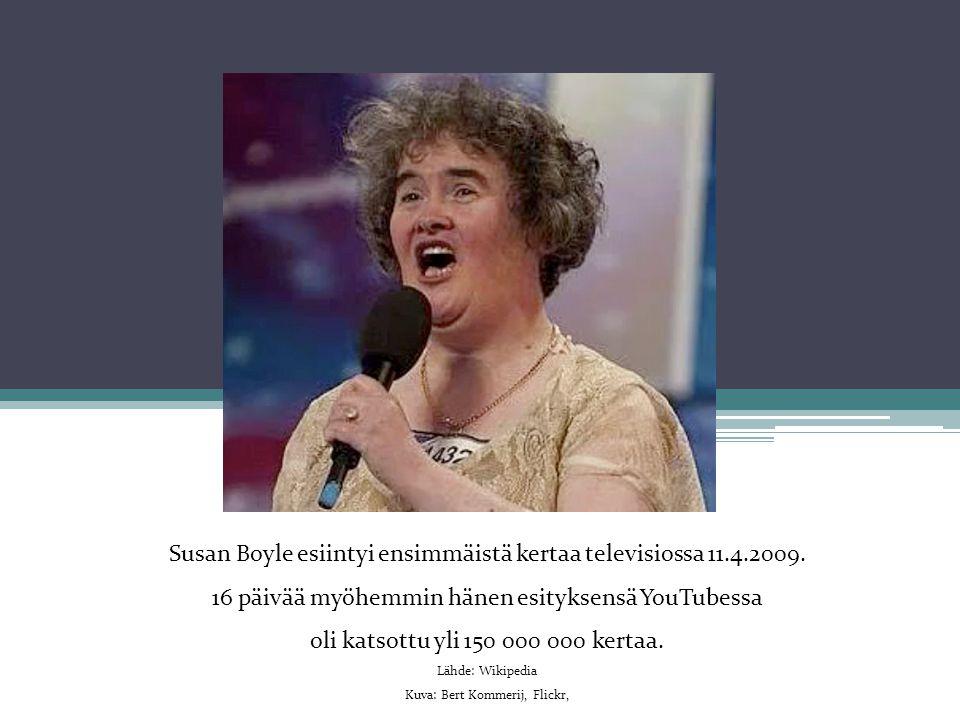 Susan Boyle esiintyi ensimmäistä kertaa televisiossa 11.4.2009.