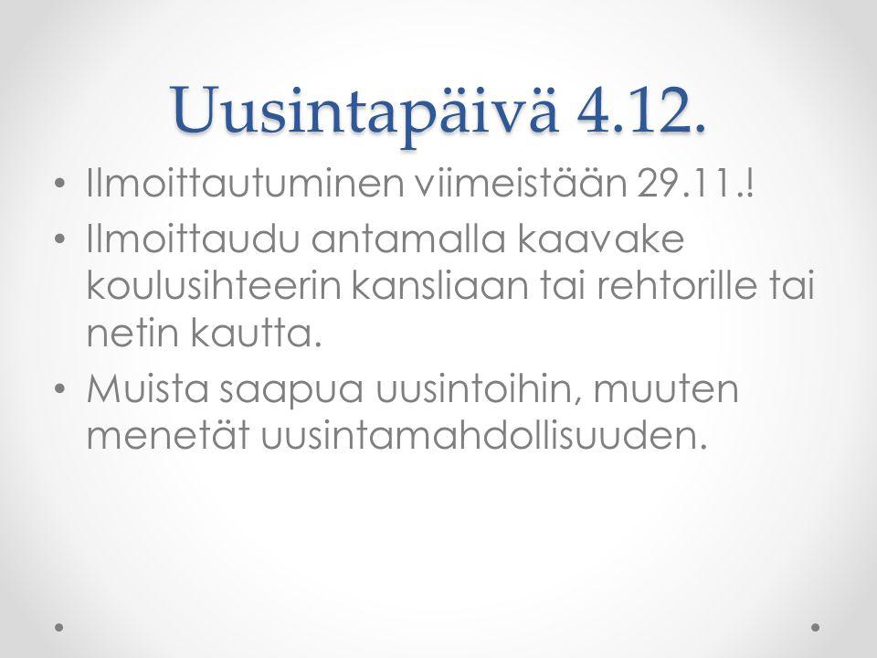 Uusintapäivä 4.12. • Ilmoittautuminen viimeistään 29.11..