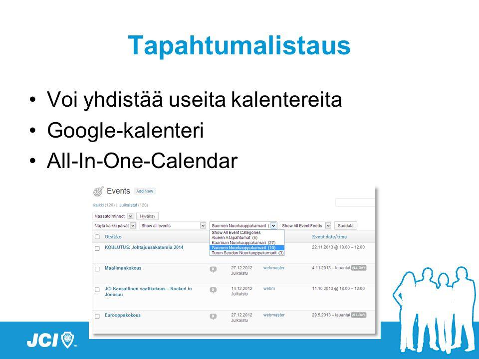 Tapahtumalistaus •Voi yhdistää useita kalentereita •Google-kalenteri •All-In-One-Calendar