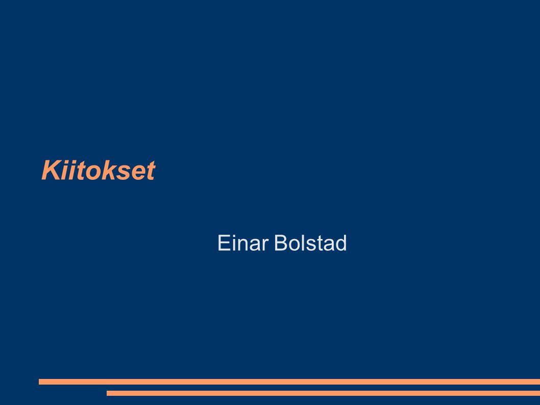 Kiitokset Einar Bolstad