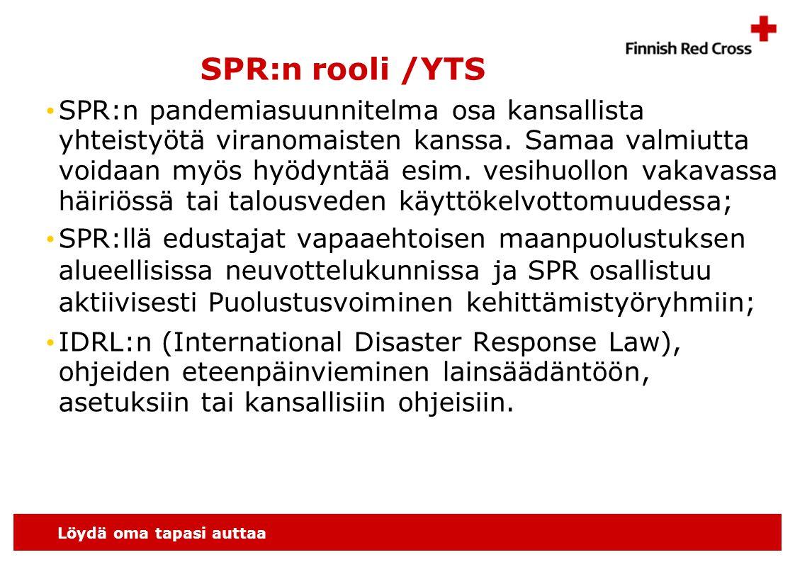 Löydä oma tapasi auttaa SPR:n rooli /YTS • SPR:n pandemiasuunnitelma osa kansallista yhteistyötä viranomaisten kanssa.
