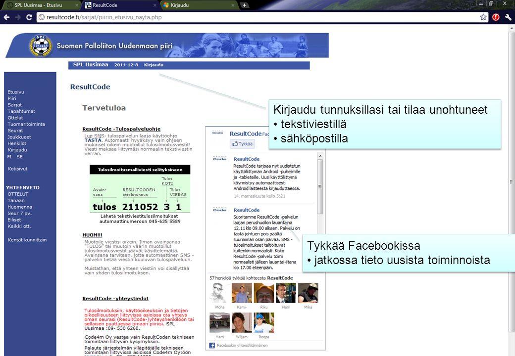 Kirjaudu tunnuksillasi tai tilaa unohtuneet • tekstiviestillä • sähköpostilla Kirjaudu tunnuksillasi tai tilaa unohtuneet • tekstiviestillä • sähköpostilla Tykkää Facebookissa • jatkossa tieto uusista toiminnoista Tykkää Facebookissa • jatkossa tieto uusista toiminnoista