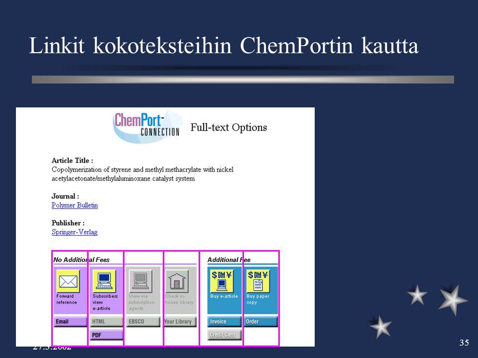 27.3.2002 35 Linkit kokoteksteihin ChemPortin kautta