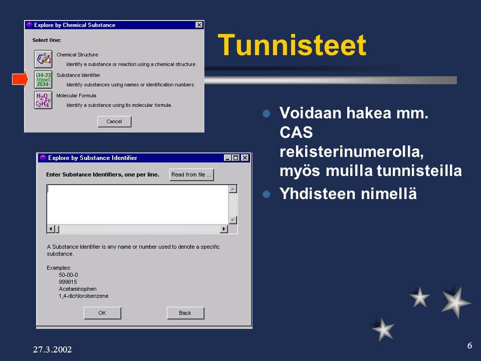 27.3.2002 6 Tunnisteet  Voidaan hakea mm.