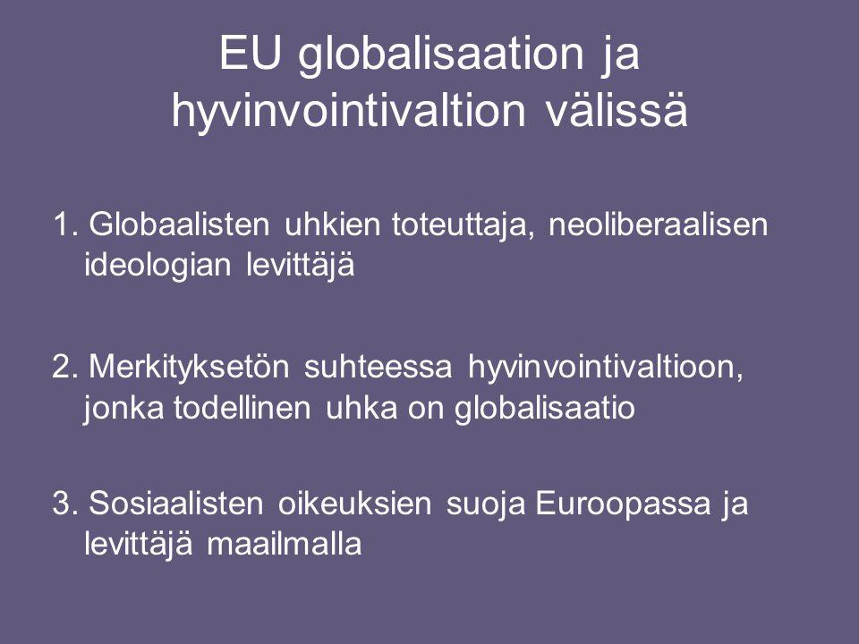 EU globalisaation ja hyvinvointivaltion välissä 1.