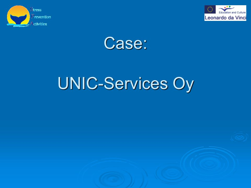 Case: UNIC-Services Oy