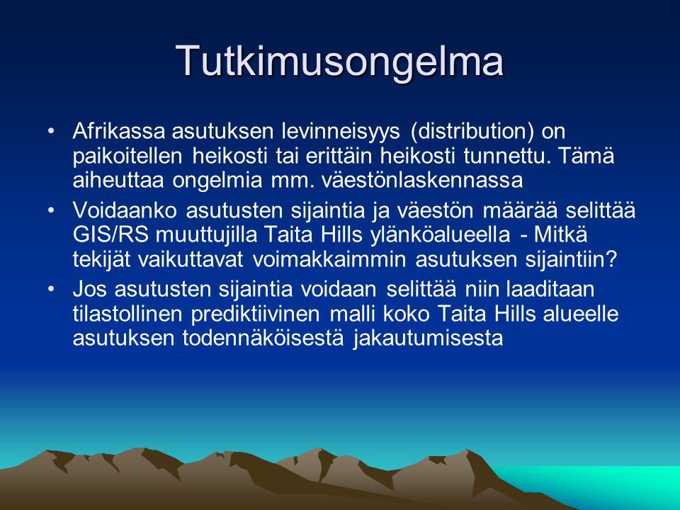 Tutkimusongelma •Afrikassa asutuksen levinneisyys (distribution) on paikoitellen heikosti tai erittäin heikosti tunnettu.