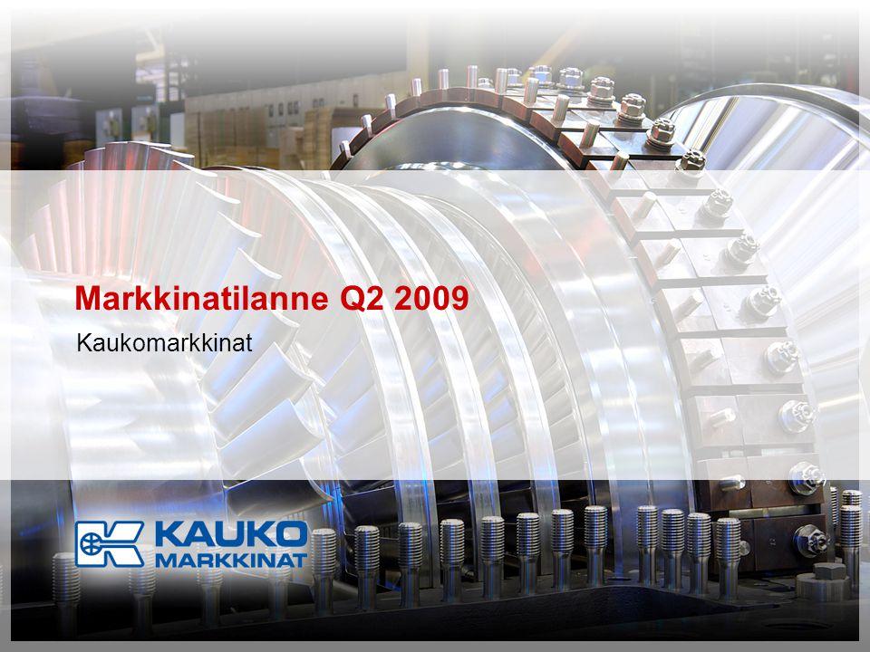 Markkinatilanne Q2 2009 Kaukomarkkinat