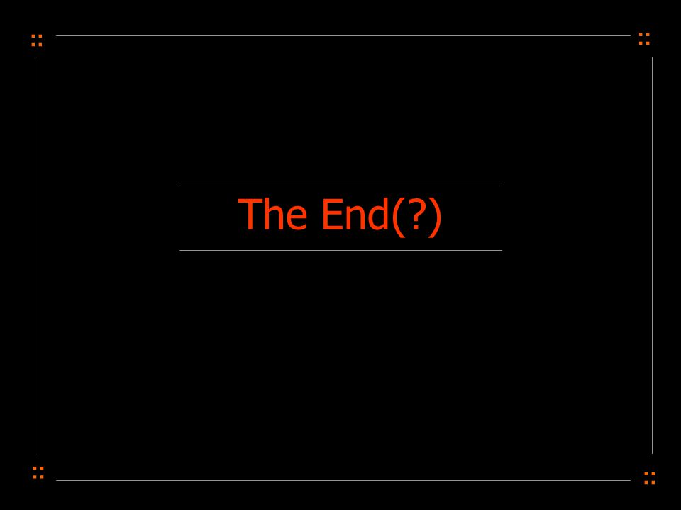 The End( )