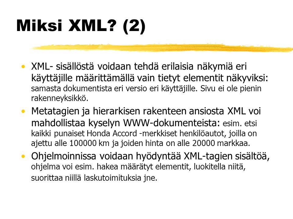 Miksi XML.