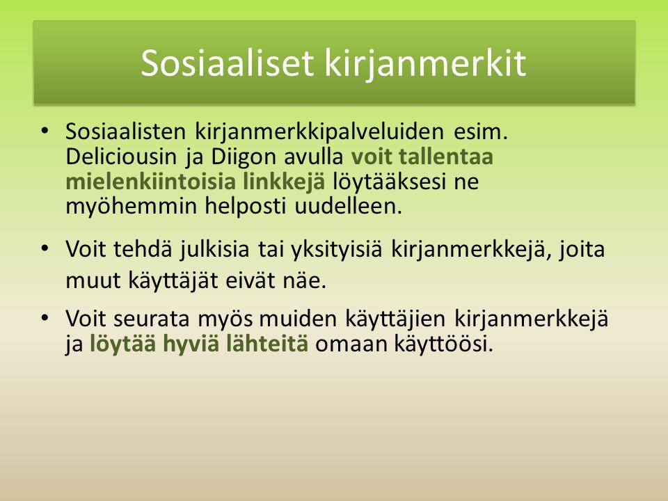 Sosiaaliset kirjanmerkit Sosiaalisten kirjanmerkkipalveluiden esim.