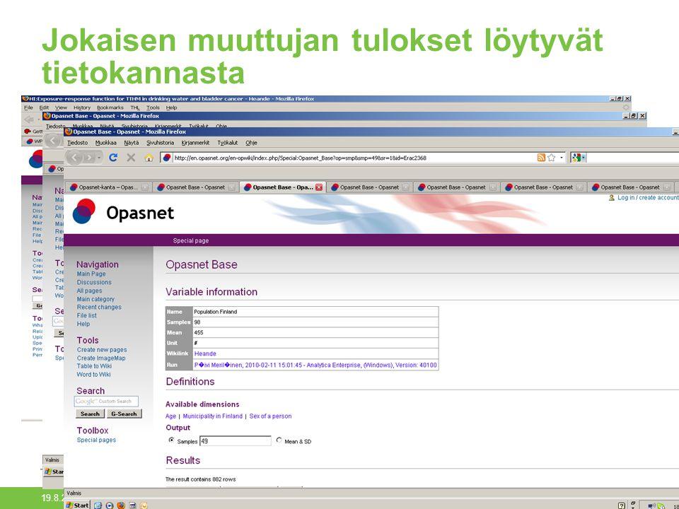 19.8.2014 Opasnet-kanta/Päivi Meriläinen22 Jokaisen muuttujan tulokset löytyvät tietokannasta