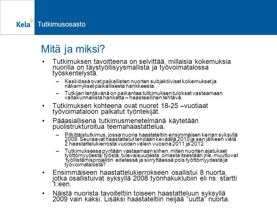 Tutkimusosasto Mitä ja miksi.