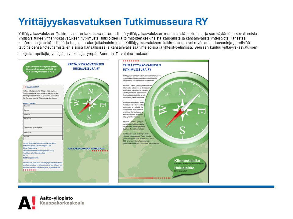 Yrittäjyyskasvatuksen Tutkimusseura RY Yrittäjyyskasvatuksen Tutkimusseuran tarkoituksena on edistää yrittäjyyskasvatuksen monitieteistä tutkimusta ja sen käytäntöön soveltamista.