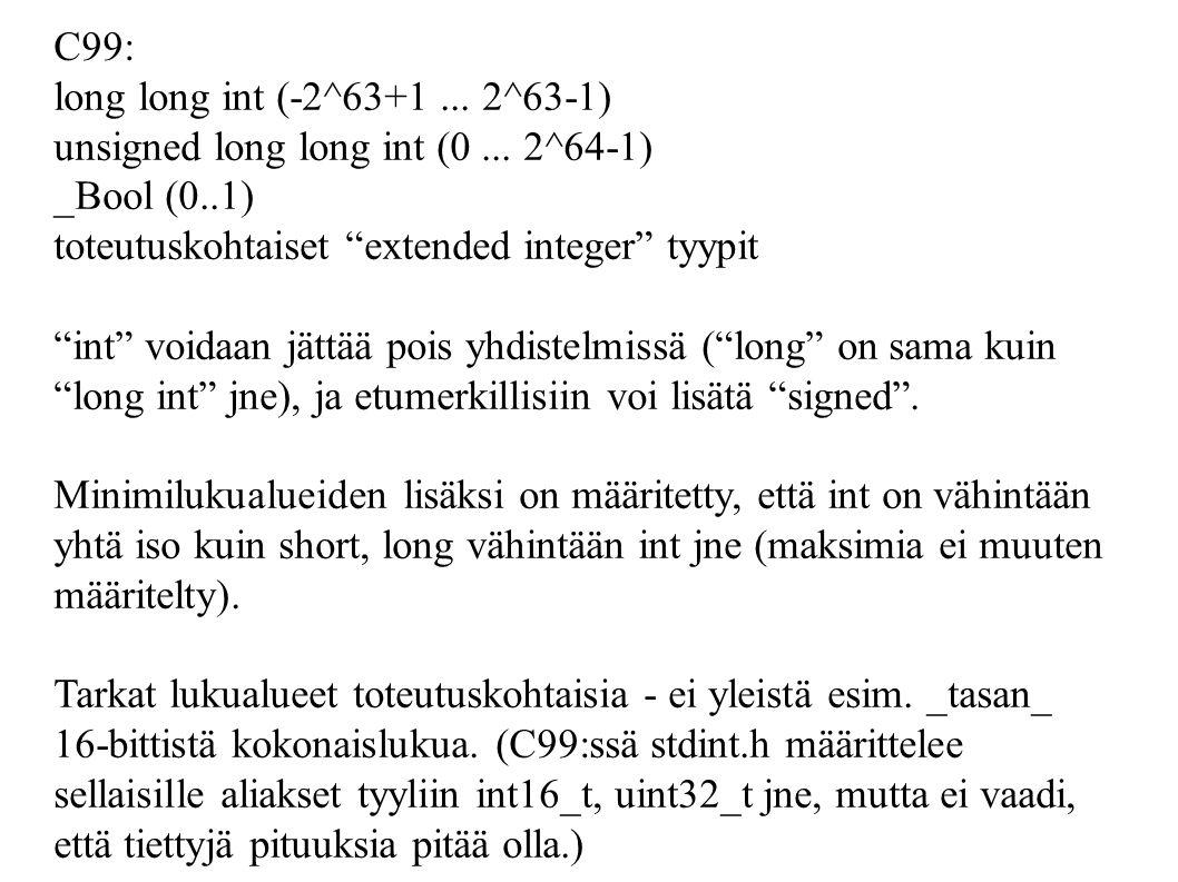Lausekkeet C on hyvin lausekekeskeinen  mm. kaikki aliohjelmakutsut ... 2375dbda50