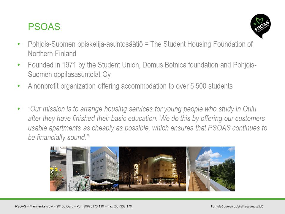Introduction to student housing in Oulu WELCOME TO LIVE AT