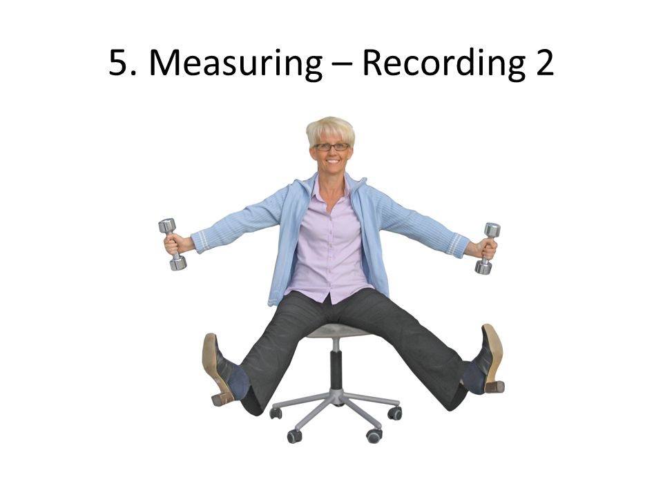 5. Measuring – Recording 2