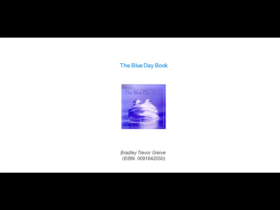 The Blue Day Book Bradley Trevor Greive (ISBN: )