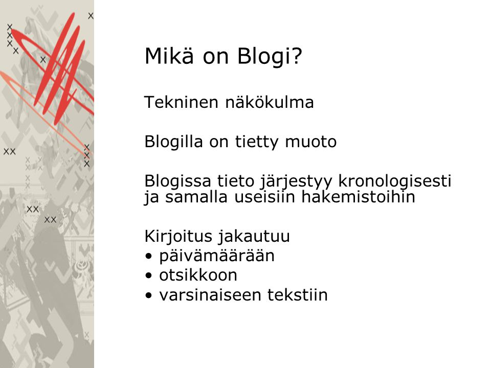 Mikä on Blogi.