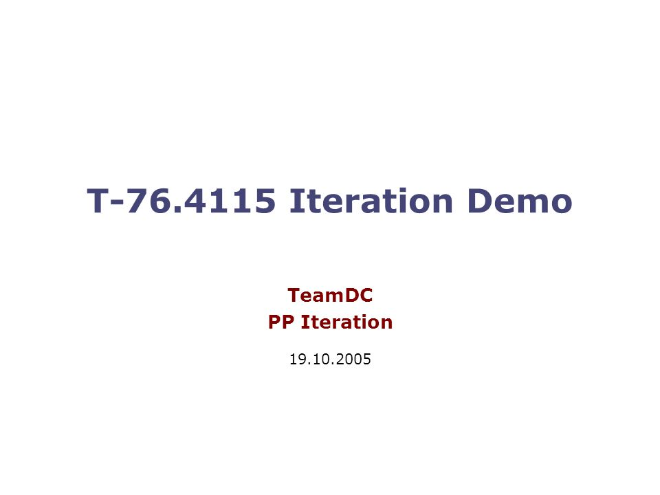 T Iteration Demo TeamDC PP Iteration