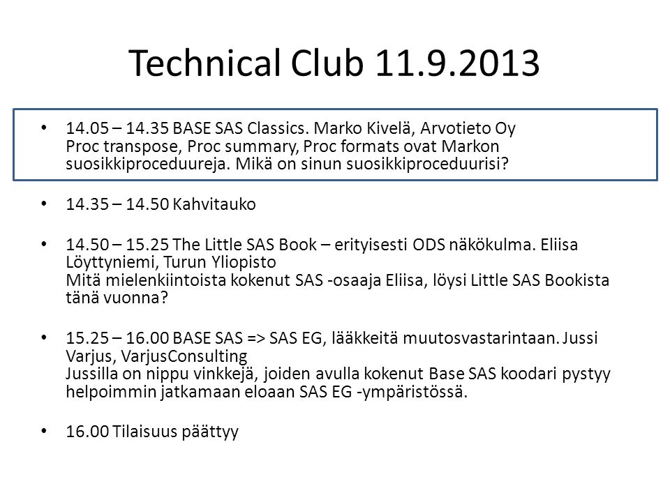 Technical Club – BASE SAS Classics.